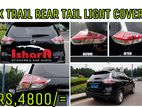 X Trail Rear Tail Light Cover
